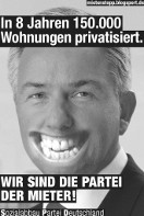 In 8 Jahren 150.000 Wohnungen privatisiert. (Sozialabbau Partei Deutschland)